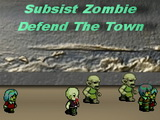 Subsist Zombie: Defend The Town